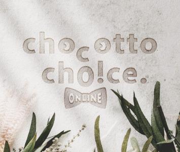 chocotto choice オンラインショップ